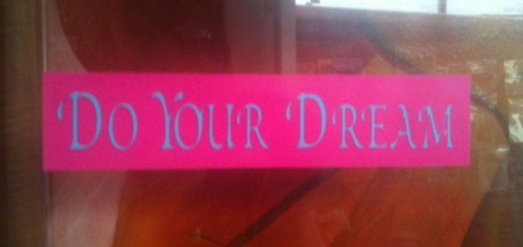 Do Your Dream